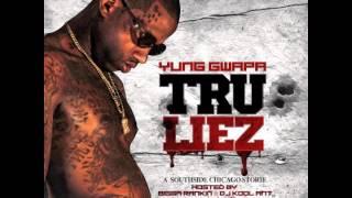 """Yung Gwapa - """"My Boo"""" (Tru Liez)"""