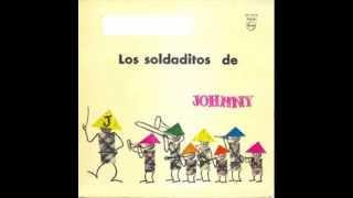Los soldaditos de Johnny - Mi querido Agustin (Oh du lieber Augustin)