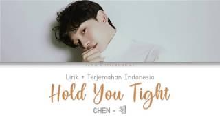 Lirik Chen (첸) Hold You Tight (널 안지 않을 수 있어야지) Terjemahan Bahasa Indonesia