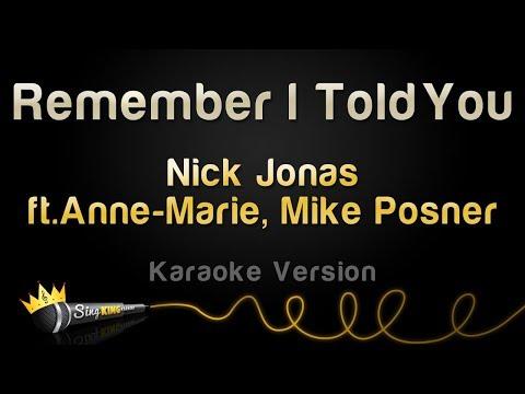 Nick Jonas, Anne Marie ft. Mike Posner - Remember I Told You (Karaoke Version)