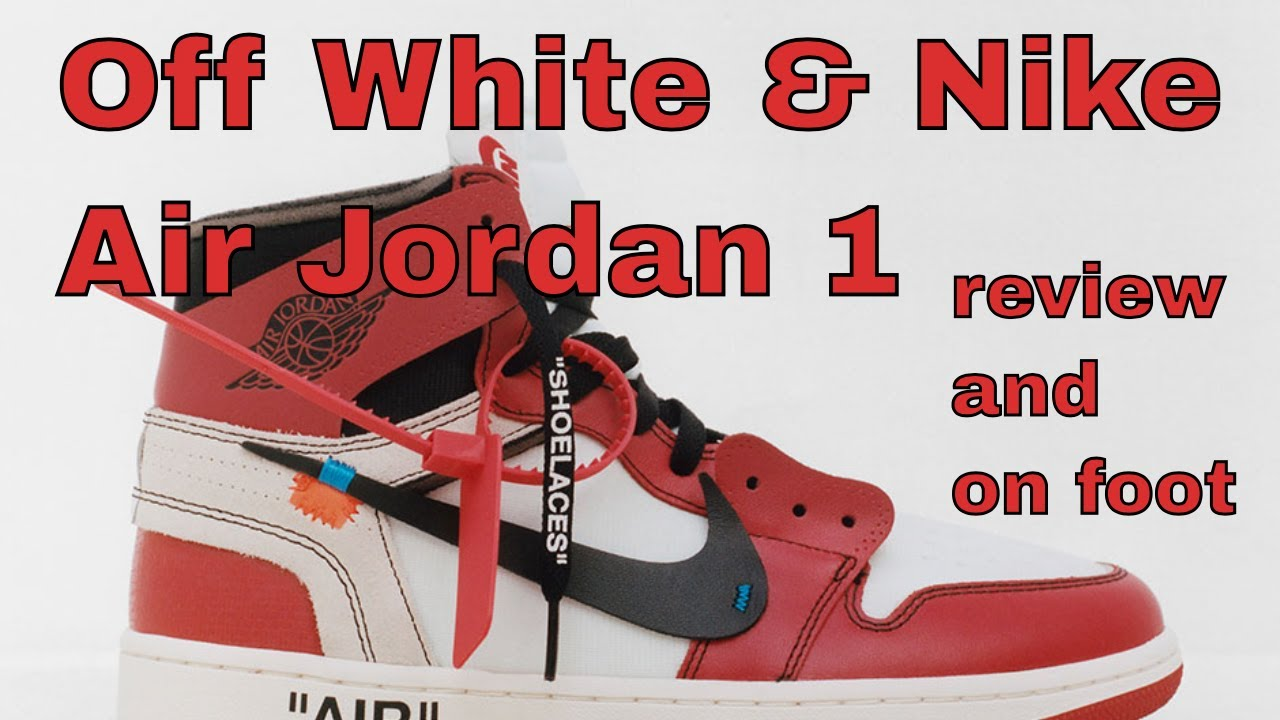 74b944dc0d71 Off White   Nike Air Jordan 1 review and on foot - YouTube