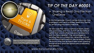 ThoughtWurx Tip of the Day #0001 - Sharing a Read Only File from OneDrive