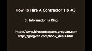How to Hire a Contractor Tip #3 - Information Is King