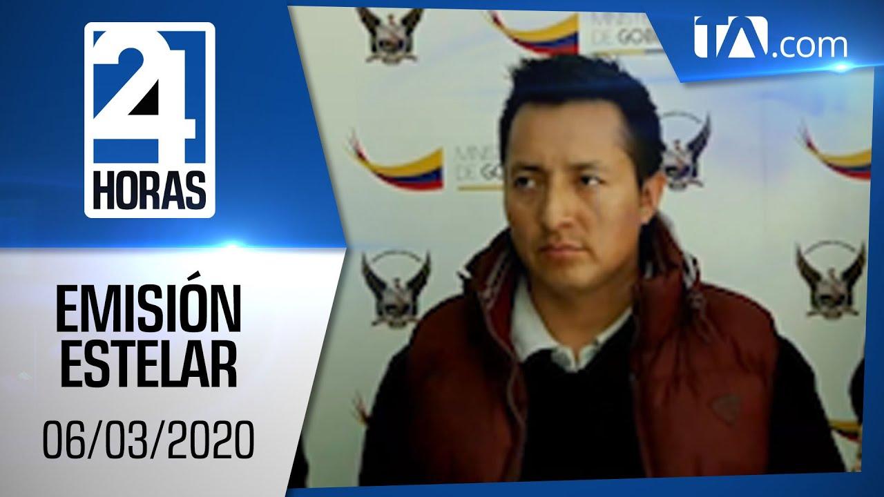 Noticias Ecuador: Noticiero 24 Horas, 06/03/2020 (Emisión Estelar)
