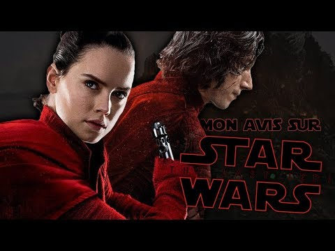 MON AVIS sur STAR WARS VIII - THE LAST JEDI (100% Spoil)