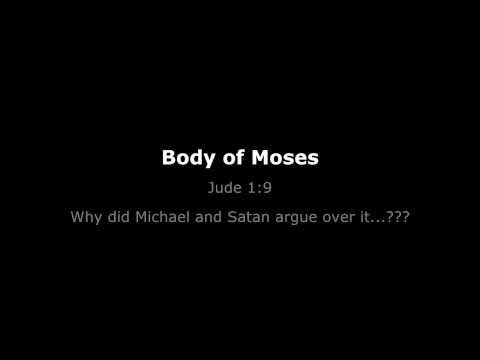 The Body of Moses - Jude 1:9