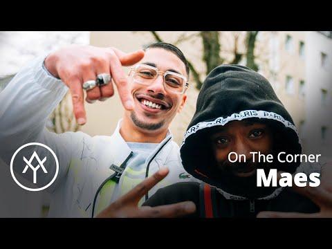 Youtube: Maes | On The Corner (Sevran)