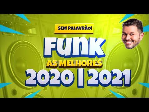 FUNK 2020 AS MAIS TOCADAS (sem palavrão)