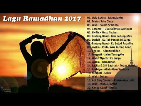 Lagu Ramadhan 2017 - Lagu Syahdu Menuju Syurga