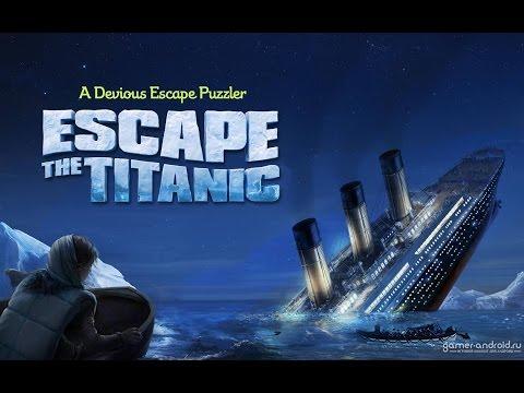 Побег из Титаника(Андроид) - Полное прохождение