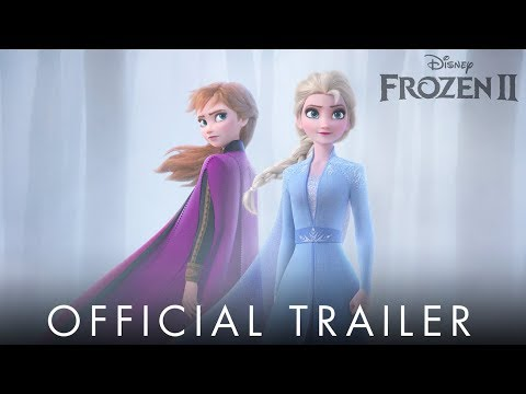 Hudson - YESSSSS!!!! Check out the official trailer for Frozen 2