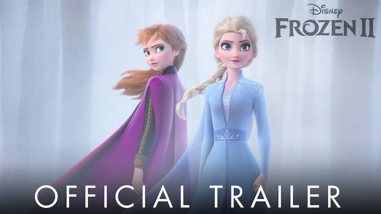 Frozen 2 Official Trailer Youtube