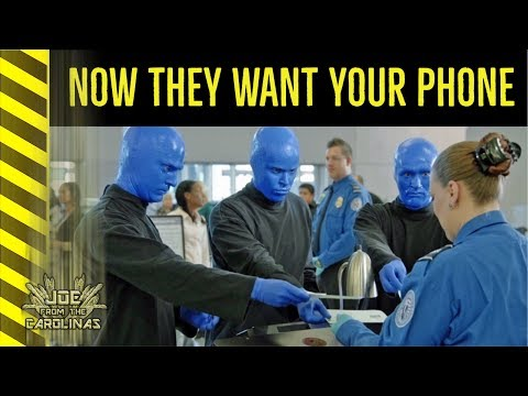 NOW THEY WANT YOUR PHONE! TSA CHECK Should We Fly Naked?  Searching Your Cell Phone in 2018