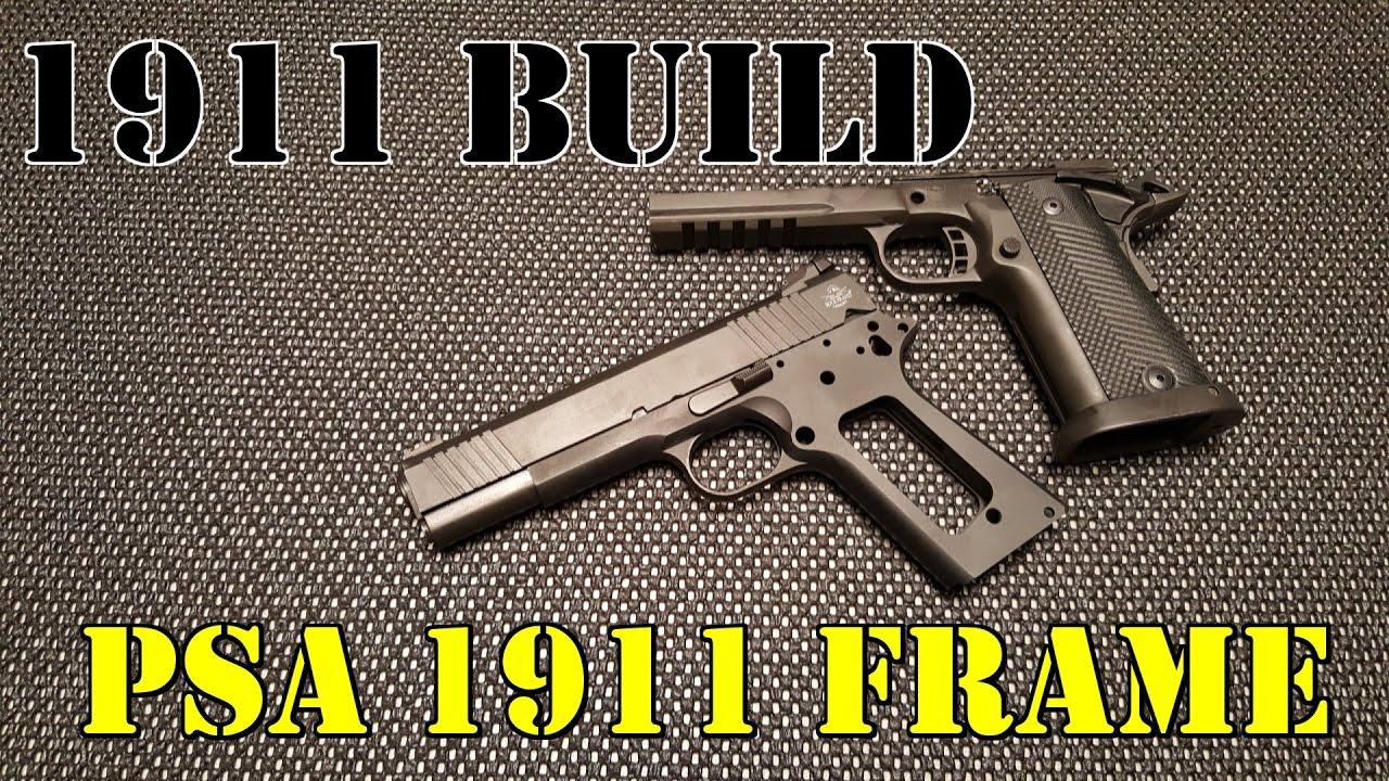 1911 Build For Dummies!! Part One: PSA 1911 Carbon Steel Frame