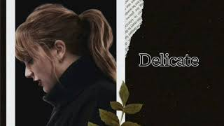 Delicate - Taylor Swift  [ 1 Hour ] Tik Tok
