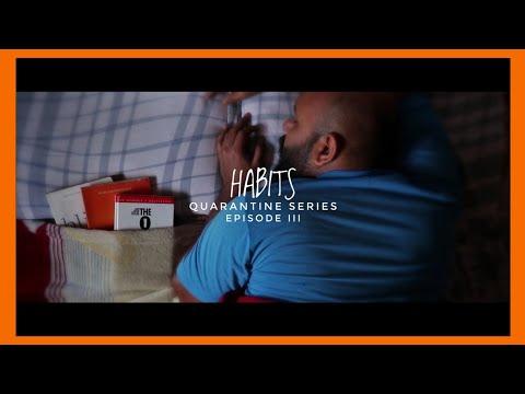 Habits  | Lockdown Film Challenge