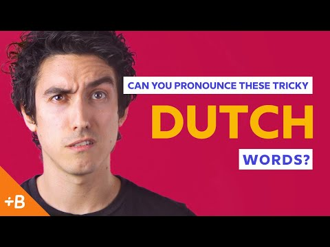 Can You Pronounce These Tricky Dutch Words?  Babbel