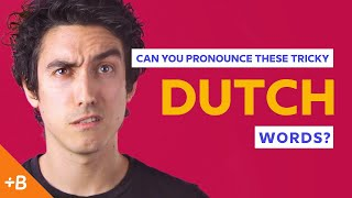 Can You Pronounce These Tricky Dutch Words? | Babbel