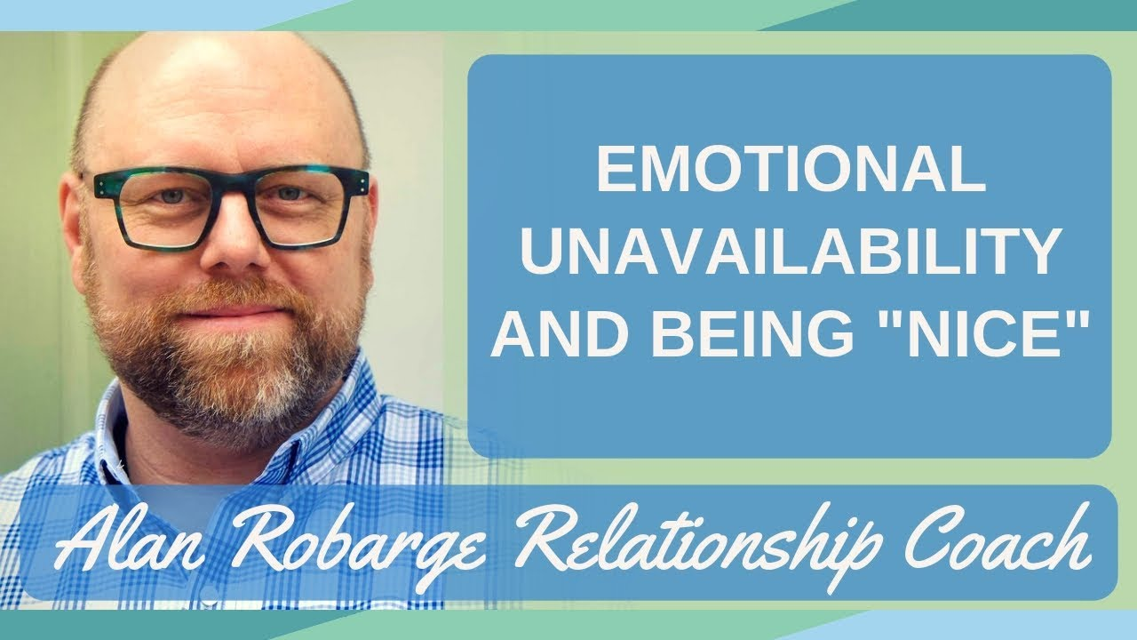 Emotional Unavailability and Being