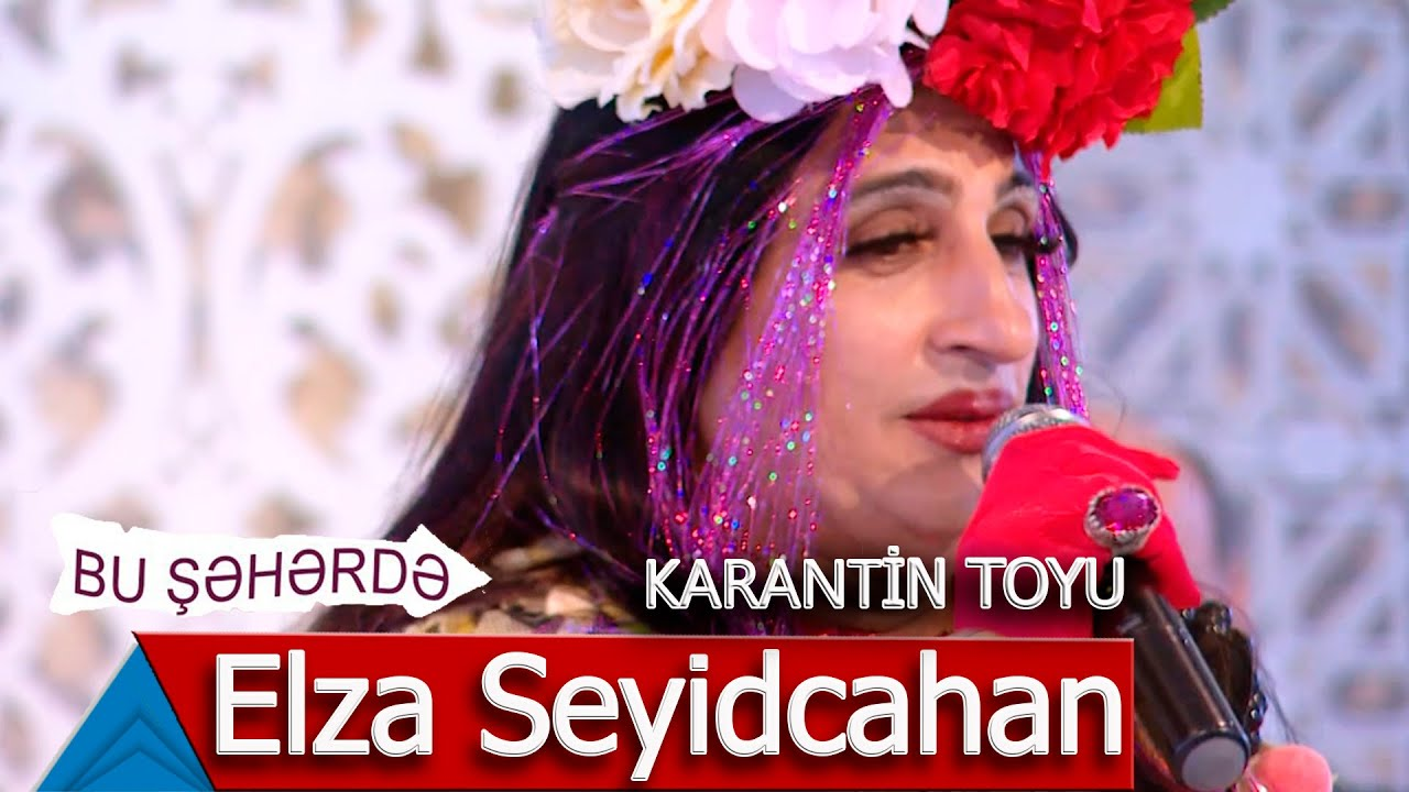 Bu Şəhərdə - Elza Seyidcahan Karantin Toyunda
