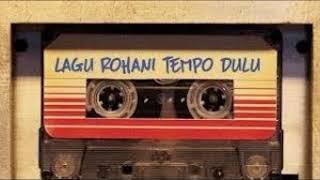 Download Lagu Rohani Kristen Tempo Dulu [Various Artis]