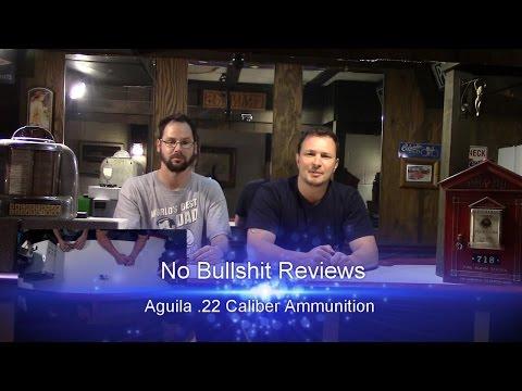 Aguila.22 Ammo   No Bullshit Reviews