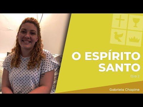O Espírito Santo | Dia 2 | Gabriela Chapine | Jun 15, 2021