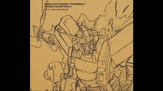 Gundam Thunderbolt Season 2 OST - Thunderbolt New Theme/Naruyoshi Kikuchi