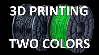 How To 3D Print In Two Colors - Tinman Electronics 21