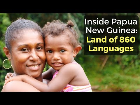 Inside Papua New Guinea: Land of 860 Languages