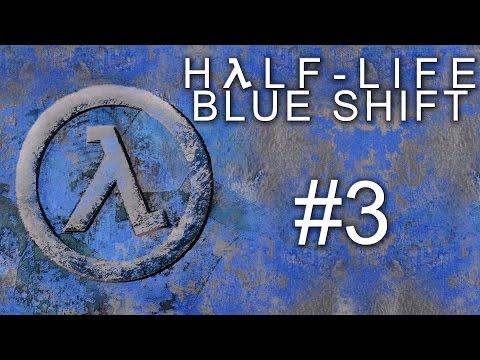 Прохождение Half-Life: Blue Shift - часть 3