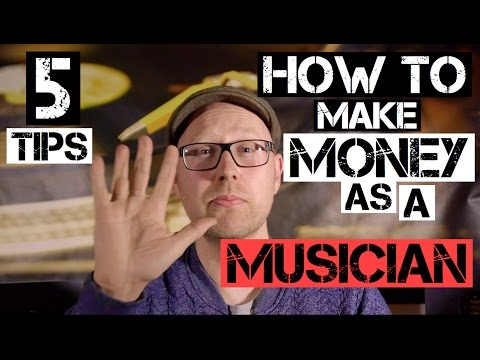 How To Make Money From Your Music (The BEST 5 Tips in 2017)
