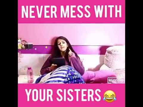 Never mess with your sisters 😂😂 Tag your sisters and brothers 😝 With- Aayushi Rana