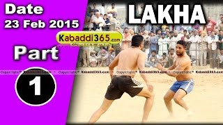 Lakha (ludhiana) Kabaddi Tournament 23 Feb 2015  Part 1 by Kabaddi365.com