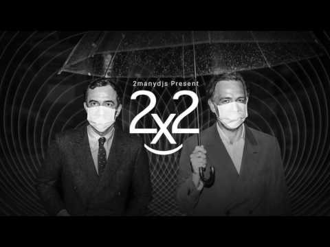 2manydjs 2x2 episode 1