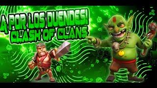 A por los Duendes 😈|Nuevas Aldeas de duendes|Clash Of Clans en Español con Duban364