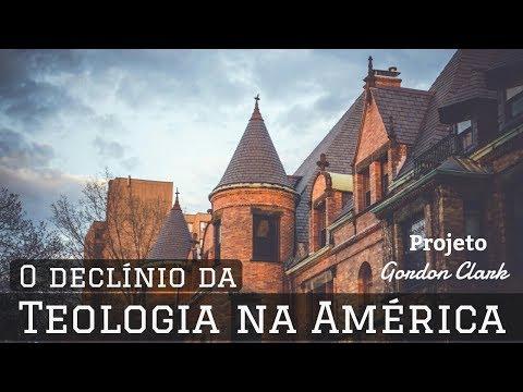 O DECLÍNIO DA TEOLOGIA NA AMÉRICA | Gordon H. Clark
