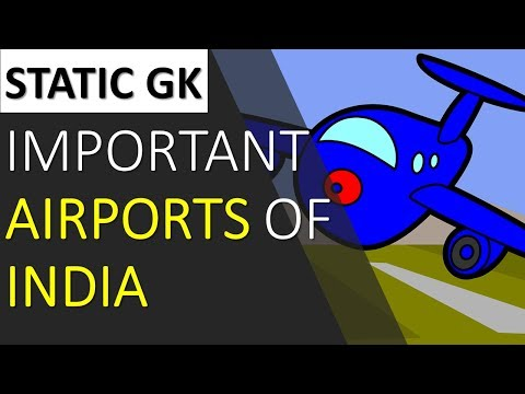 Important Airports Of India - Static GK for SSC CGL, UPSC, BANK PO, COMPETITIVE EXAMS