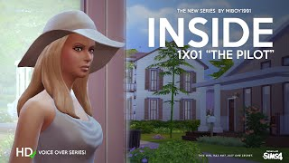 "Inside 1x01 ""The Pilot"" ( Sims 4 Voice Over Series )"