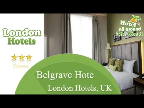 Belgrave Hotel - London Hotels, UK