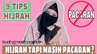 Tips Hijrah Buat Yang Masih Pacaran