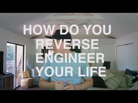 HOW TO REVERSE ENGINEER YOUR LIFE - feat Gary Vee