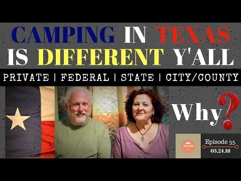 S1.E55-Texas Camping. Free Public Land or City County and State Parks?