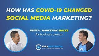 How has COVID 19 changed social media marketing?