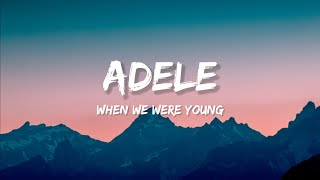 Adele When We Were Young MP3