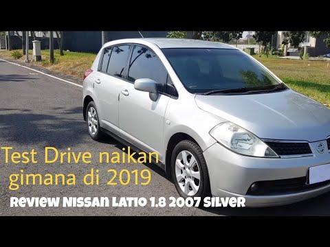 Review Nissan Latio 1.8 A/T 2007 Silver Hatchback Murah? Mirip Jazz? Harga Murah? Di 2019? Indonesia