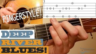 deep river blues traditional fingerstyle tune bluegrass guitar lesson with tab