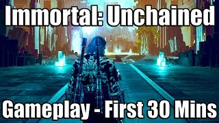 IMMORTAL: UNCHAINED [PS4 PRO] Gameplay Part 1 - First 30 Mins & Tutorial Boss Fight