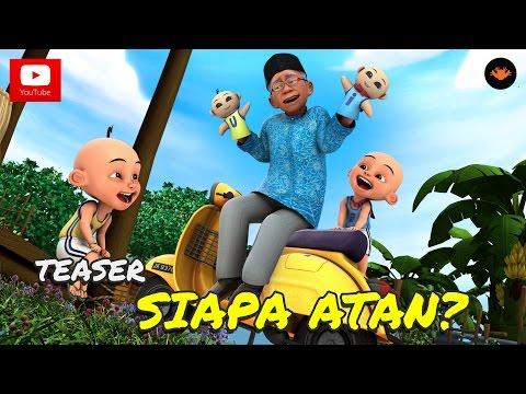 Teaser: Upin & ipin Musim 9 - Siapa Atan?