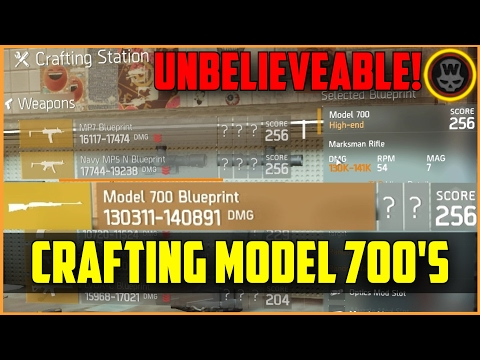 The Division - Crafting Model 700's Unbelievable